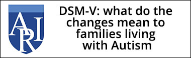 DMS-V: What do the changes mean to families living with autism?